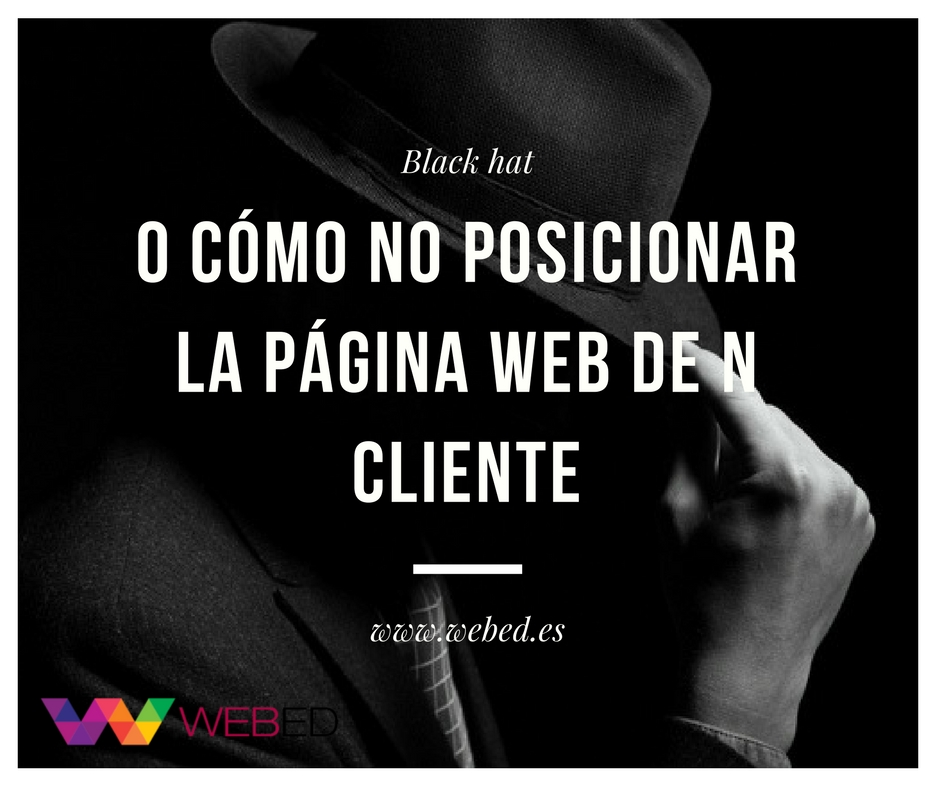 ¿Por qué no utilizar black hat?