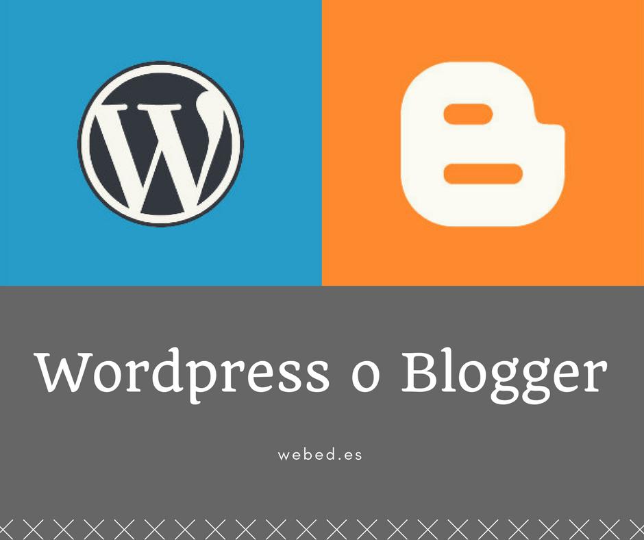 Prefieres WordPress o Blogger